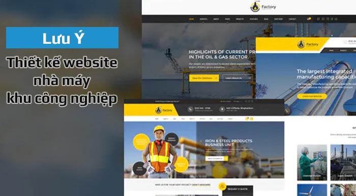 Lưu ý khi thiết kế website nhà máy – khu công nghiệp